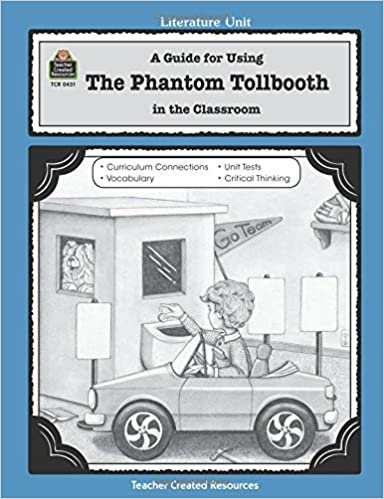 Amazon a guide for using the phantom tollbooth in the classroom a guide for using the phantom tollbooth in the classroom literature units literature unit edition fandeluxe Gallery
