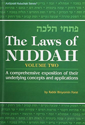 The Laws of Niddah = [Pitḥe halakhah]: A Comprehensive Exposition of Their Underlying Concepts and Applications, Vol. 2 (ArtScroll Halachah)