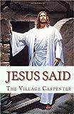 Jesus Said, Village Carpenter Staff and Charles Lee Emerson, 1441419861
