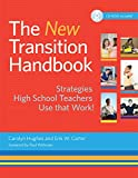 img - for The New Transition Handbook: Strategies High School Teachers Use that Work! book / textbook / text book