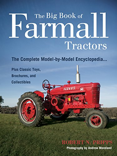 Series Tractor Sales Brochure - The Big Book of Farmall Tractors: The Complete Model-By-Model Encyclopedia.Plus Classic Toys, Brochures, and Collectibles (The Big Book Series)