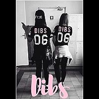 Dibs! ( A Lesbian Story You'll Love ) (English Edition)