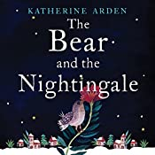 The Bear and the Nightingale: Winternight, Book 1 | Katherine Arden