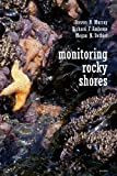 Monitoring Rocky Shores, Murray, Steven N. and Ambrose, Richard F., 0520247280