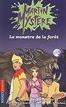 Martin Mystère 01 : Le monstre de la forêt par Legardinier