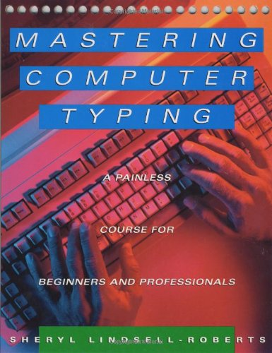 yping: A Painless Course for Beginners and Professionals (Mastering Computer)