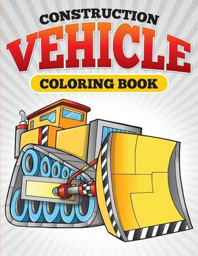 Construction Vehicle Coloring Book [Little, Julie] (Tapa Blanda)