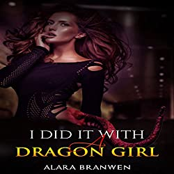 I Did It With a Dragon Girl! (Dragon Girl Erotica)