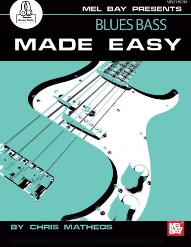 Blues Bass Made Easy - Mel Bass Bay
