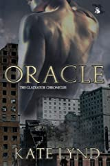 Oracle (The Gladiator Chronicles Book 2) Kindle Edition