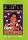 Josefina, Jeanette Winter, 0152010912