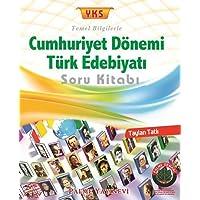 2018 YKS Cumhuriyet Dönemi Türk Edebiyatı Soru Kitabı: Temel Bilgilerle - 2. Oturum