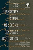 The Generative Study of Second Language Acquisition 9780805815542