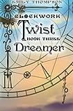 Dreamer (Clockwork Twist)