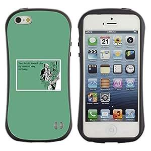 Fuerte Suave TPU GEL Caso Carcasa de Protección Funda para Apple Iphone 5 / 5S / Business Style Sarcasm Serious Life Funny Quote Humor