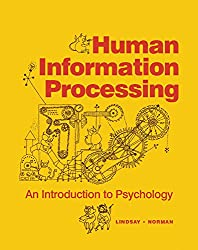 Human Information Processing: An Introduction to Psychology