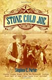 Stone Cold Joe, Stephen C. Porter, 1770693831