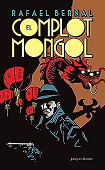 El complot mongol par Rafael