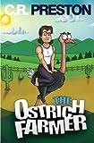 The Ostrich Farmer