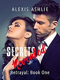Secrets Revealed (Betrayal Series)