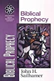 Biblical Prophecy, John H. Sailhamer, 0310500516