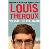 The Call of the Weird: Travels in American Subcultures