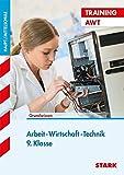 Training Haupt-/Mittelschule - Arbeit, Wirtschaft, Technik  9. Klasse