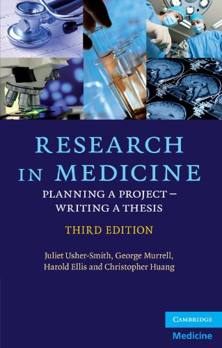 Research in Medicine, Third Edition: Planning a Project - Writing a Thesis (Cambridge Medicine (Paperback))