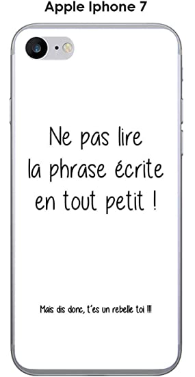 Onozo Coque Apple Iphone 7 Design Citation Rebelle Texte