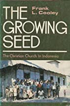 The Growing Seed, the Christian Church in…