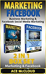 Marketing: Facebook: Business Marketing & Facebook Social Media Marketing: 2 in 1 Box Set: Marketing & Facebook (Marketing, Facebook Marketing, Business ... With Marketing & Facebook) (English Edition)