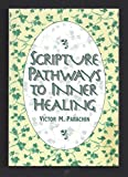 img - for Scripture Pathways to Inner Healing book / textbook / text book