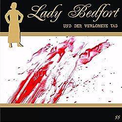 Der verlorene Tag (Lady Bedfort 55)