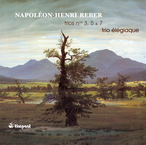 - Reber: Trios Nos. 3, 5 & 7