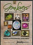 Gem Lovers' Collection - Volume 2: Exotic & Phenomenal Gemstones