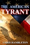 The American Tyrant