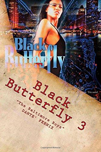 """Download Black Butterfly 3: """"The Baltimore Boyz"""" (Volume 3) PDF"""