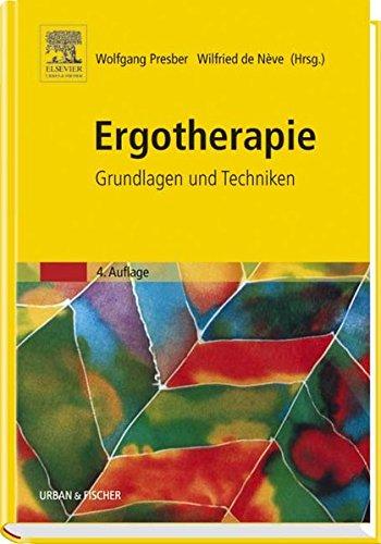 Ergotherapie. Grundlagen und Techniken