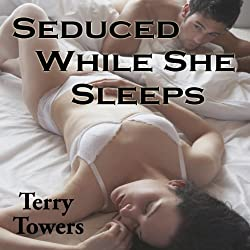 Seduced While She Sleeps
