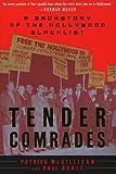 Tender Comrades, Patrick Mcgilligan and McGilligan, 0312200315