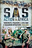 SAS Action in Africa: Terrorists, Poachers and