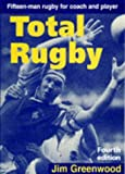 Total Rugby, Jim Greenwood, 0713645458
