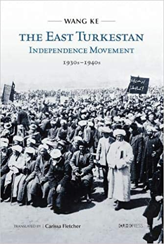 amazon the east turkestan independence movement 1930s to 1940s