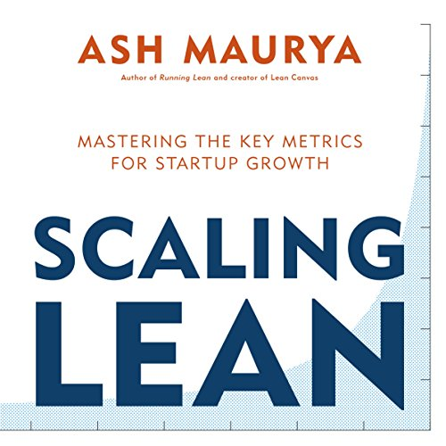 Scaling Lean, by Ash Maurya