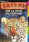 Sur la piste du léopard par Laird