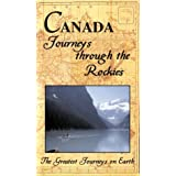 Greatest Journey Series: Canada Through the Rockie
