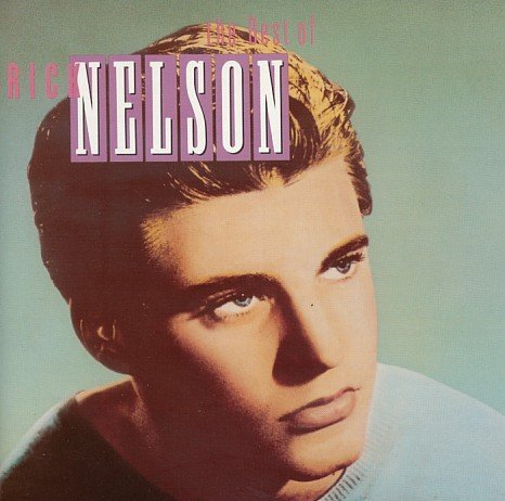 The Best of Rick Nelson by Ricky Nelson (1991-07-01)