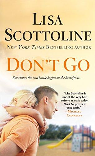 Don't Go [Lisa Scottoline] (De Bolsillo)