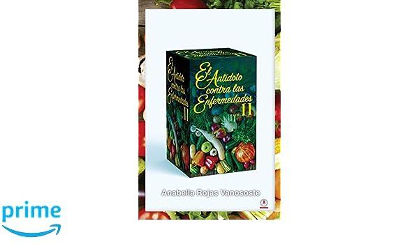 El antídoto contra las enfermedades: Volumen II (Spanish Edition ...