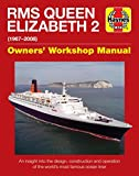 QE2 - Queen Elizabeth 2: 1967-2008 (Owners' Workshop Manual)